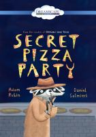 Cover image for Secret pizza party