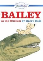 Cover image for Bailey at the museum