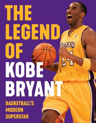 Cover image for The legend of Kobe Bryant
