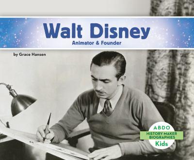 Cover image for Walt Disney : animator & founder