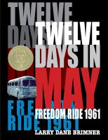 Cover image for Twelve Days in May : Freedom Ride 1961