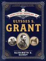 Cover image for The annotated memoirs of Ulysses S. Grant