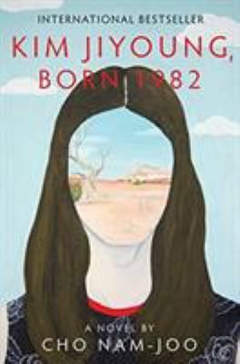 Cover image for Kim Jiyoung, born 1982 : a novel