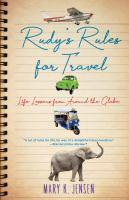 Cover image for Rudy's rules for travel : life lessons from around the globe