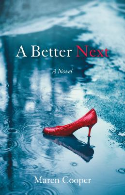 Cover image for A better next : a novel