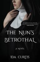 Cover image for The nun's betrothal : a novel