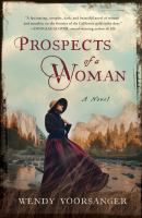 Cover image for Prospects of a woman : a novel