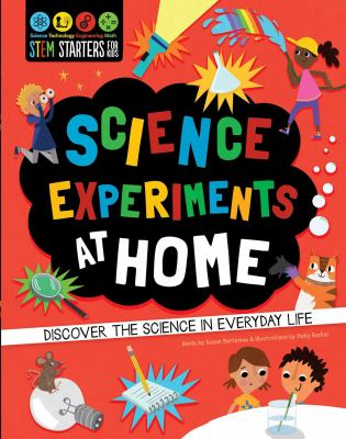 Cover image for Science experiments at home : discover the science in everyday life