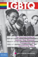 Cover image for LGBTQ : the survival guide for lesbian, gay, bisexual, transgender, and questioning teens