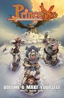 Cover image for Princeless. Volume 6, Make yourself part two