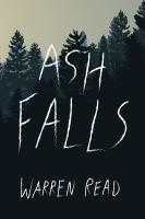 Cover image for Ash falls : a novel
