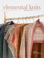 Cover image for Elemental knits : a perennial knitwear collection