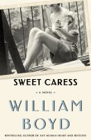 Cover image for Sweet caress : the many lives of Amory Clay
