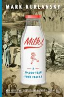 Cover image for Milk! : a 10,000-year food fracas