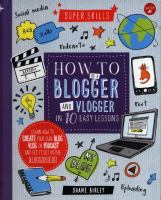 Cover image for How to be a blogger and vlogger in 10 easy lessons