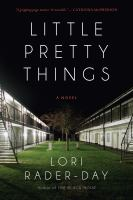 Cover image for Little pretty things : a novel