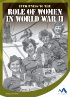 Cover image for Eyewitness to the role of women in World War II