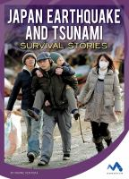 Cover image for Japan earthquake and tsunami survival stories