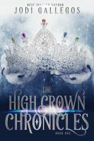 Cover image for The high crown chronicles