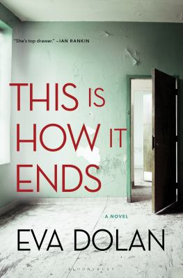 Cover image for This is how it ends : a novel