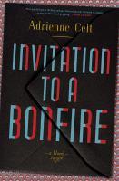 Cover image for Invitation to a bonfire : a novel