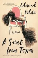Cover image for A saint from Texas : a novel