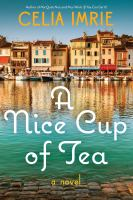 Cover image for A nice cup of tea : a novel