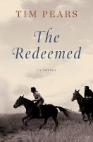 Cover image for The redeemed : a novel
