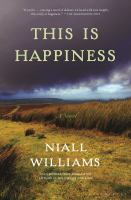 Cover image for This is happiness : a novel