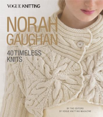 Cover image for Norah Gaughan : 40 timeless knits