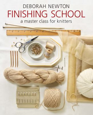 Cover image for Finishing school : a master class for knitters