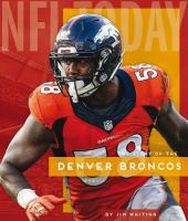 Cover image for The story of the Denver Broncos