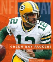 Cover image for The story of the Green Bay Packers
