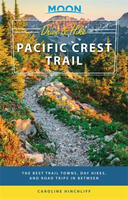 Cover image for Moon. Drive & hike Pacific Crest Trail