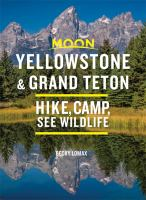Cover image for Moon Yellowstone & Grand Teton