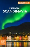 Cover image for Fodor's essential Scandinavia : the best of Norway, Sweden, Denmark, Finland, and Iceland.