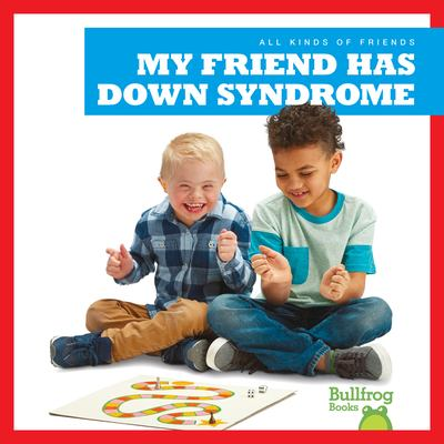 Cover image for My friend has Down syndrome
