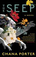 Cover image for The seep : a novel