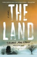Cover image for The land : a novel