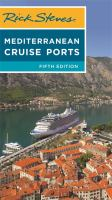 Cover image for Rick Steves Mediterranean cruise ports.