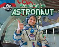 Cover image for Becoming an astronaut