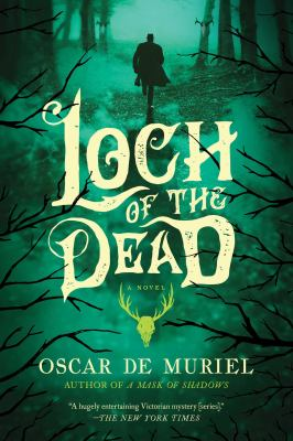 Cover image for Loch of the dead : a novel