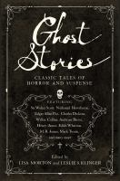 Cover image for Ghost stories : classic tales of horror and suspense