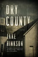 Cover image for Dry county : a novel