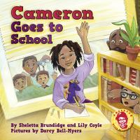 Cover image for Cameron goes to school