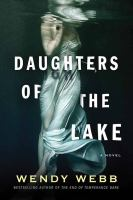 Cover image for Daughters of the lake : a novel