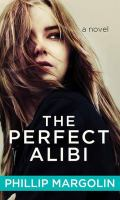 Cover image for The perfect alibi : a novel