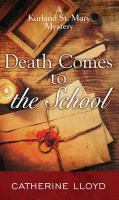 Cover image for Death comes to the school