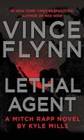 Cover image for Lethal agent : a Mitch Rapp novel