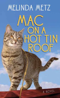 Cover image for Mac on a hot tin roof : a novel
